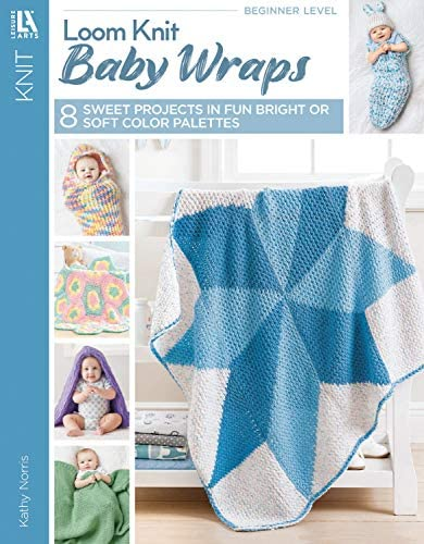 Leisure Arts Loom Knit Baby Wraps: Choose from Soft & Sweet or Bright & Bold!